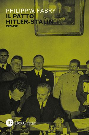 Il patto Hitler-Stalin 1939-1941