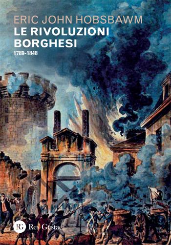 Le rivoluzioni borghesi. 1789-1848