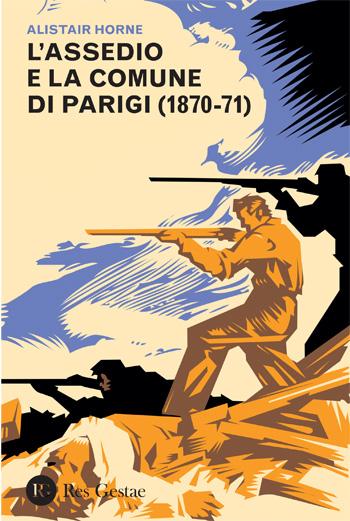 L'assedio e la Comune di Parigi (1870-71)