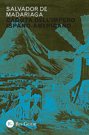 Caduta dell'Impero ispano-americano
