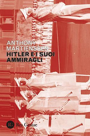 Hitler e i suoi ammiragli