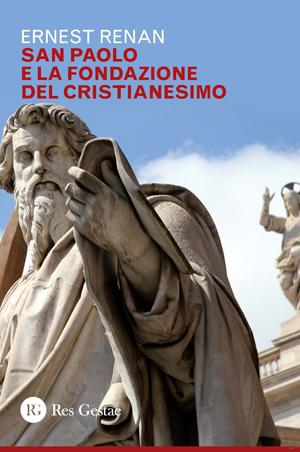 San Paolo e la fondazione del Cristianesimo
