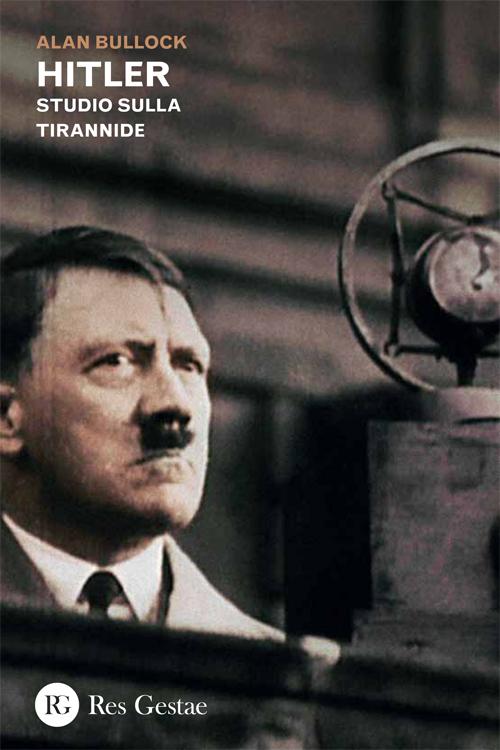 Hitler. Studio sulla tirannide