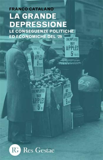La grande depressione. Le conseguenze politiche ed economiche del '29