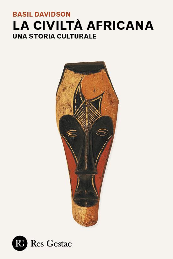 La civiltà africana. Una storia culturale