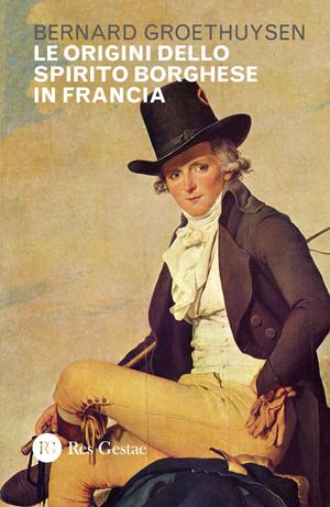 Le origini dello spirito borghese in Francia