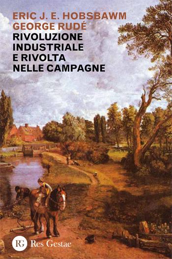 Rivoluzione industriale e rivolta nelle campagne