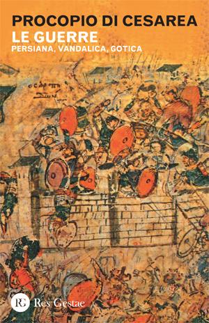 Le guerre. Persiana, vandalica, gotica