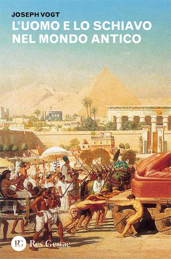 L'uomo e lo schiavo nel mondo antico