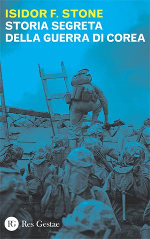 Storia segreta della guerra di Corea