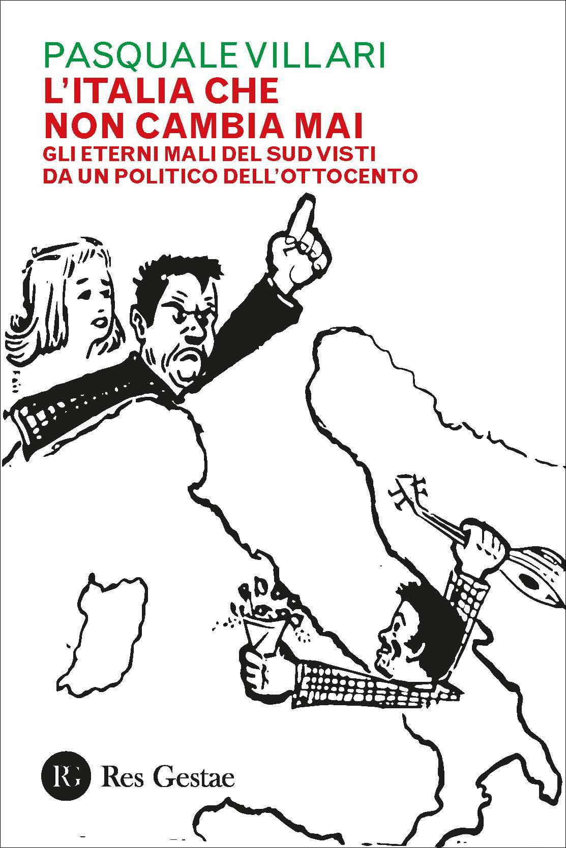 L'Italia che non cambia mai. Gli eterni mali del sud visti da un politico dell'ottocento