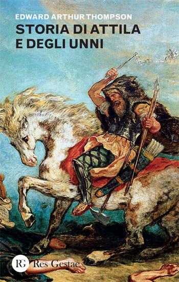 Storia di Attila e degli Unni