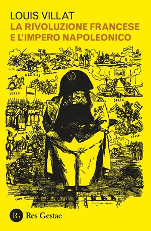 La rivoluzione francese e l'impero napoleonico